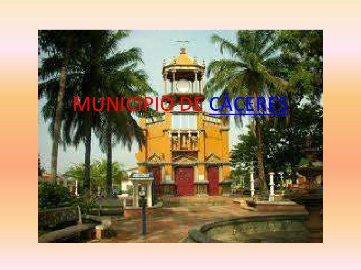 MUNICIPIO DE CÁCERES<br />