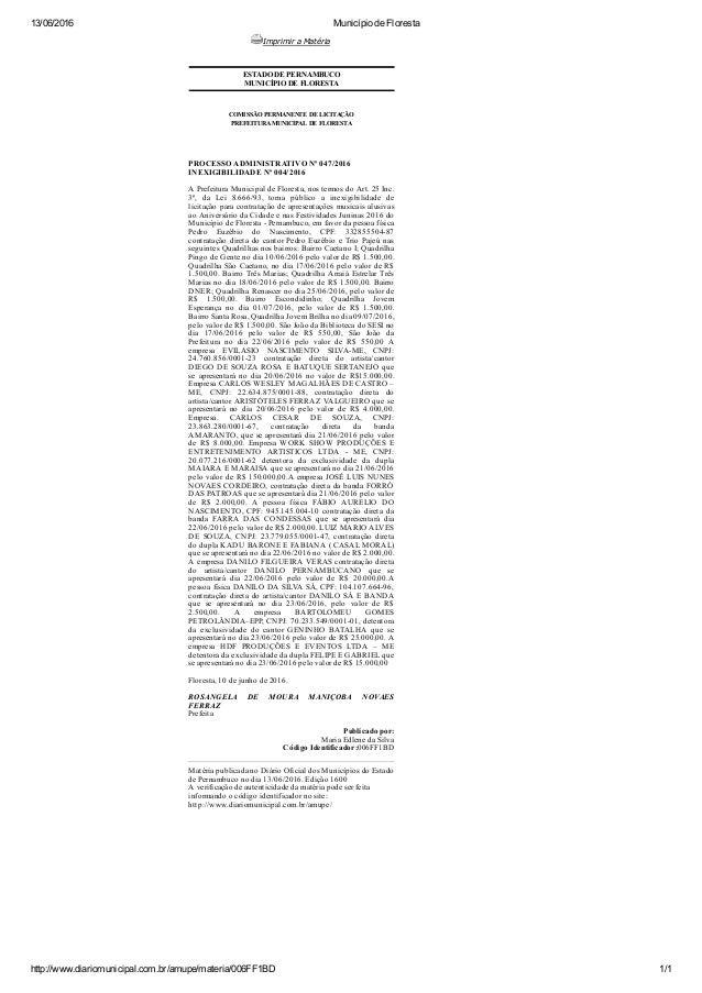 13/06/2016 MunicípiodeFloresta http://www.diariomunicipal.com.br/amupe/materia/006FF1BD 1/1 ImprimiraMatéria ESTADODE...