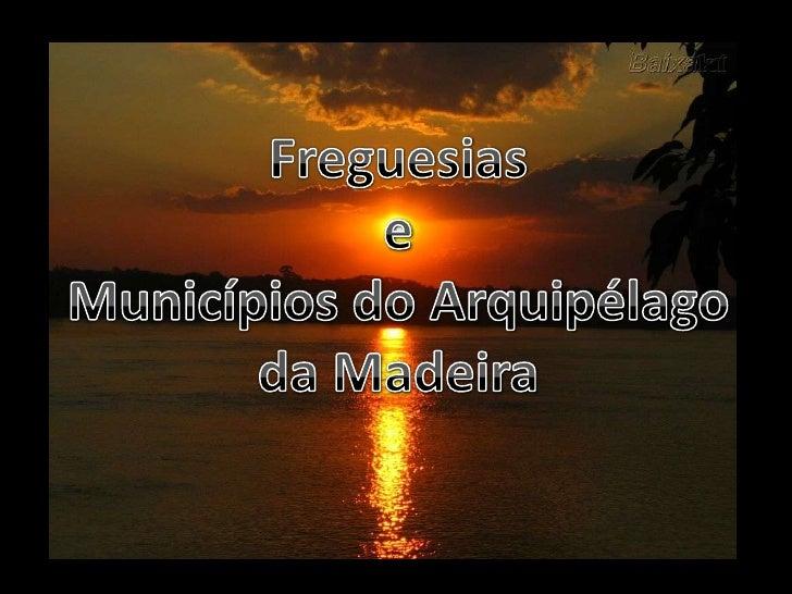 Municípios e freguesias da Madeira