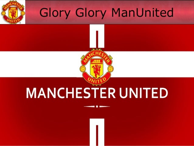 Glory Glory ManUnited