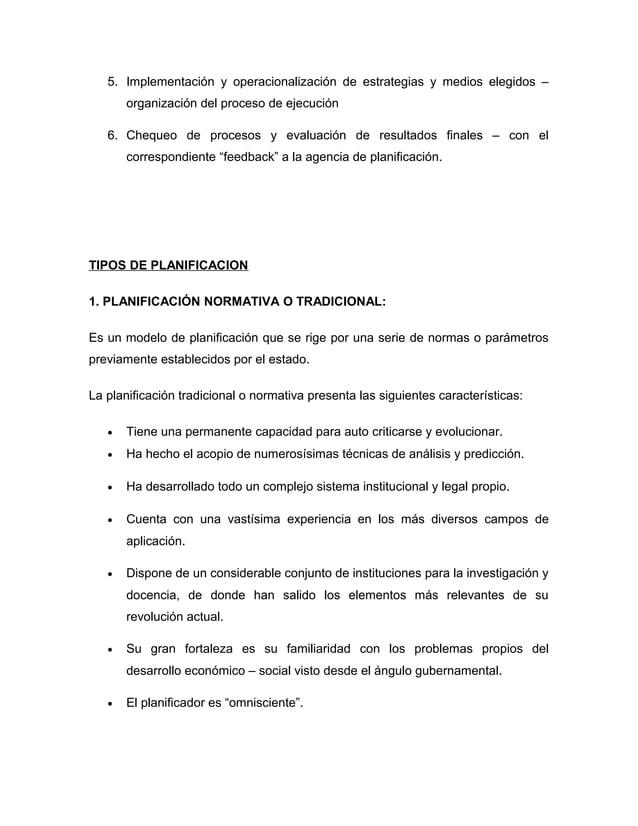 5. Implementación y operacionalización de estrategias y medios elegidos –  organización del proceso de ejecución  6. Chequ...