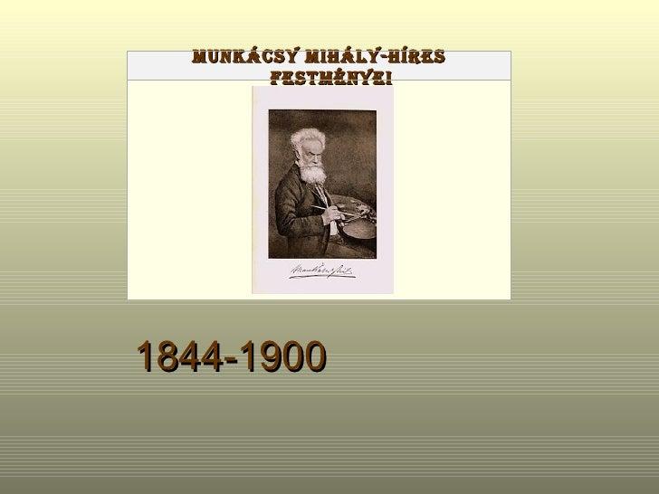1844-1900   Munkácsy Mihály-Híres festményei