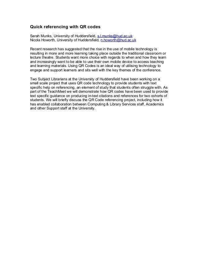 Quick referencing with QR codesSarah Munks, University of Huddersfield, s.l.munks@hud.ac.ukNicola Howorth, University of H...