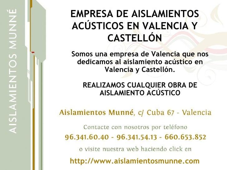 Empresa de aislamientos acusticos en valencia y castellon for Empresas instaladoras de pladur en valencia