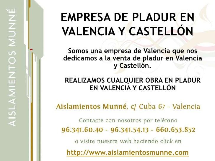 EMPRESA DE PLADUR ENVALENCIA Y CASTELLÓN Somos una empresa de Valencia que nosdedicamos a la venta de pladur en Valencia  ...