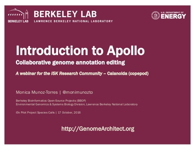 Introduction to Apollo Collaborative genome annotation editing A webinar for the i5K Research Community – Calanoida (copep...
