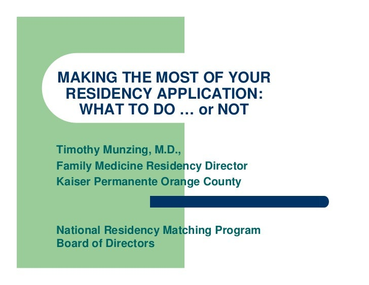 making the most of your residency application what to do or not timothy munzing