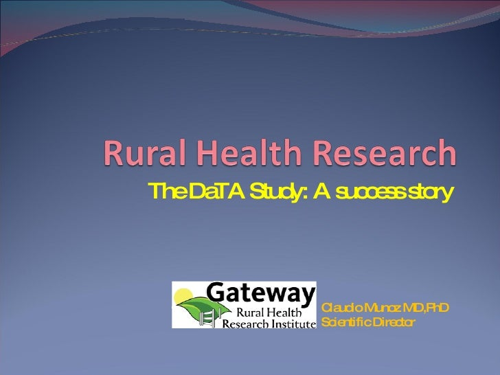 The DaTA Study: A success story  Claudio Munoz MD,PhD Scientific Director