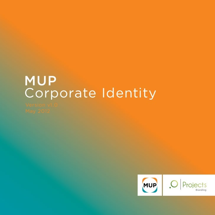 MUPCorporate IdentityVersion v1.0May 2012