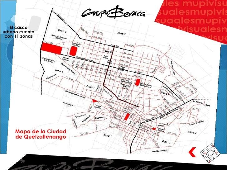 Mapa de la Ciudad de Quetzaltenango El casco urbano cuenta con 11 zonas