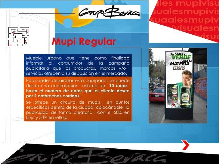 Mupi Regular Mueble urbano que tiene como finalidad informar al consumidor de la campaña publicitaria que los productos, m...