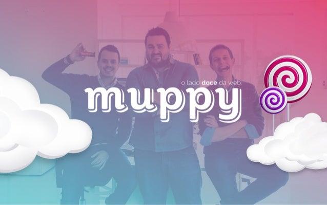 Muppy Agência Digital 2014