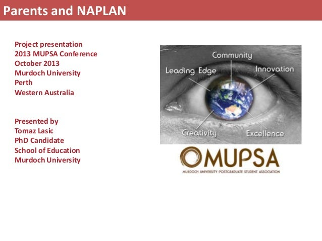 Project presentation 2013 MUPSA Conference October 2013 Murdoch University Perth Western Australia Presented by Tomaz Lasi...