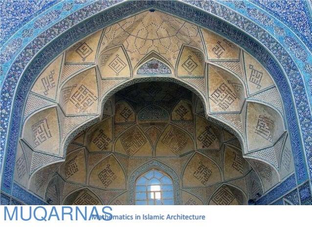 MUQARNASMathematics in Islamic Architecture