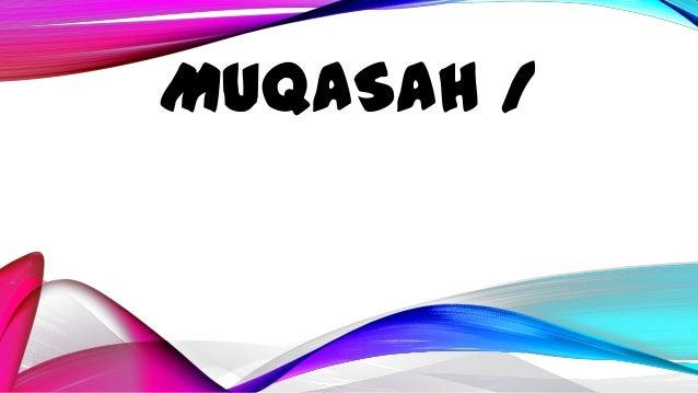 MUQASAH /