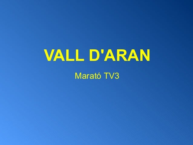 VALL DARANMarató TV3