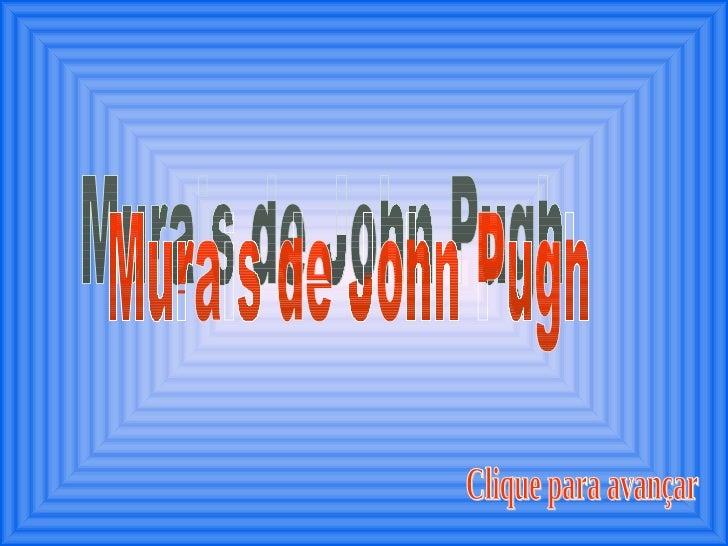 Murais de John Pugh Clique para avançar