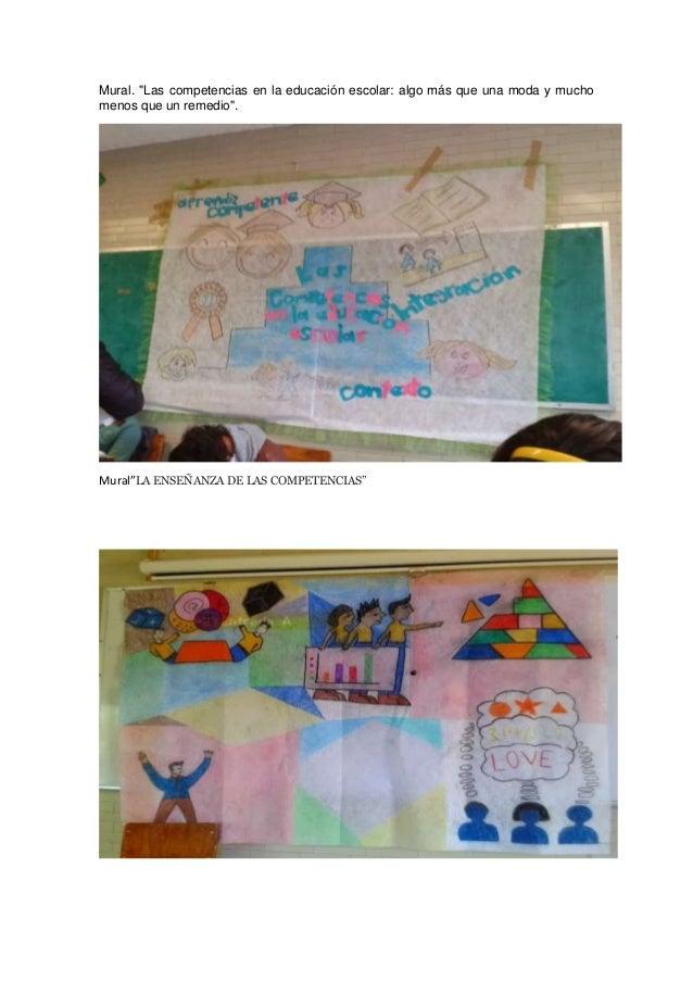 """Mural. """"Las competencias en la educación escolar: algo más que una moda y mucho menos que un remedio"""".  Mural""""LA ENSEÑANZA..."""