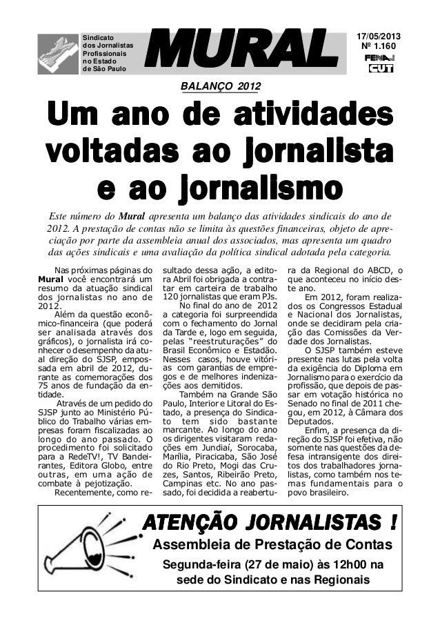 17/05/2013Nº 1.160MURALMURALMURALMURALMURALSindicatodos JornalistasProfissionaisno Estadode São PauloAAAAATENÇÃO JORNTENÇÃ...