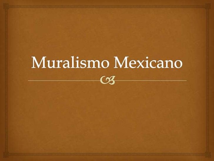Muralismo Mexicano<br />