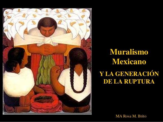 Muralismo mexicano y la generaci n de la ruptura for Muralisme mexicain