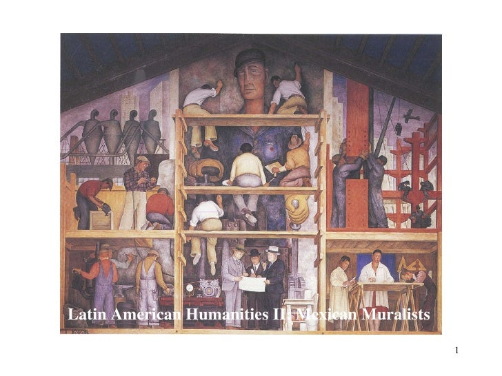 Latin American Humanities II: Mexican Muralists