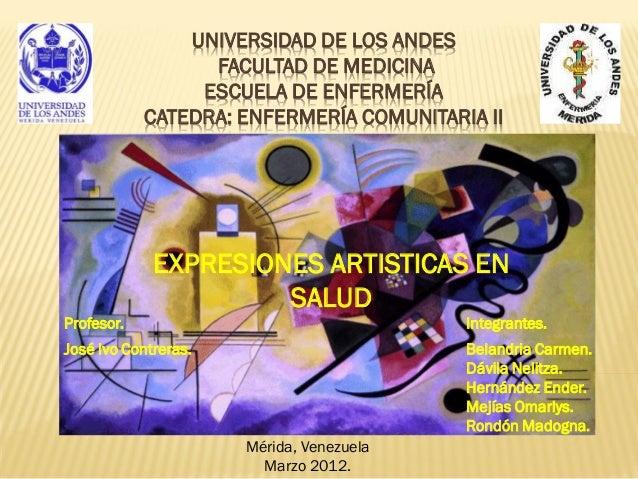UNIVERSIDAD DE LOS ANDES                  FACULTAD DE MEDICINA                 ESCUELA DE ENFERMERÍA            CATEDRA: E...