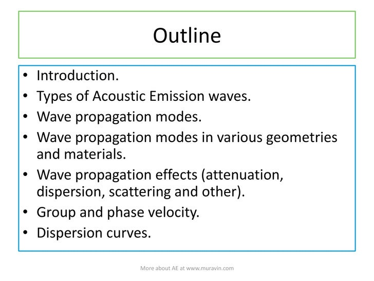 Acoustic Emission Wave Propagation And Source Location by Boris Muravin Slide 2