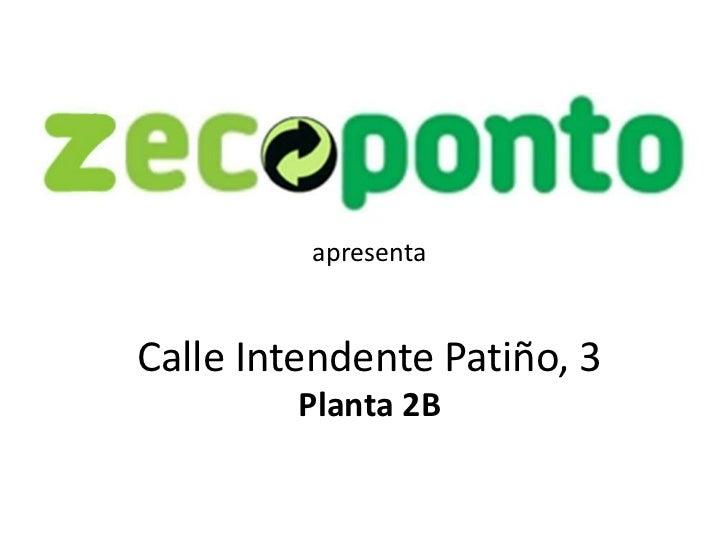 apresentaCalle Intendente Patiño, 3         Planta 2B