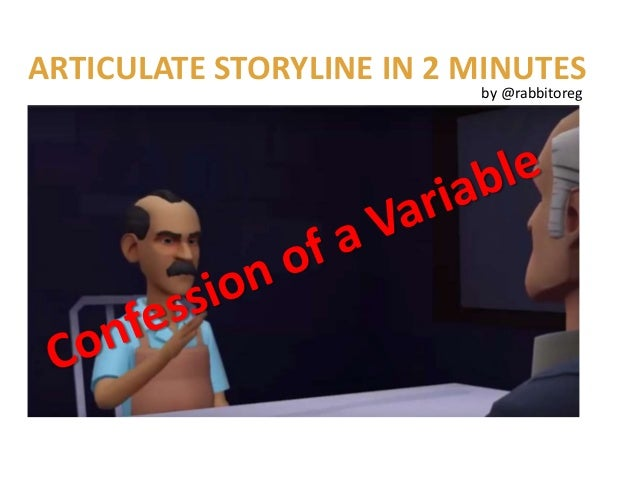 ARTICULATE STORYLINE IN 2 MINUTES by @rabbitoreg