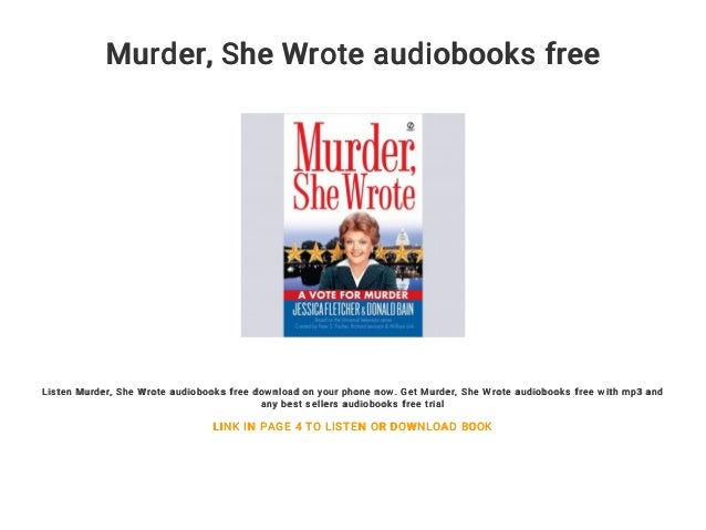 Murder, she wrote free audio books for download.