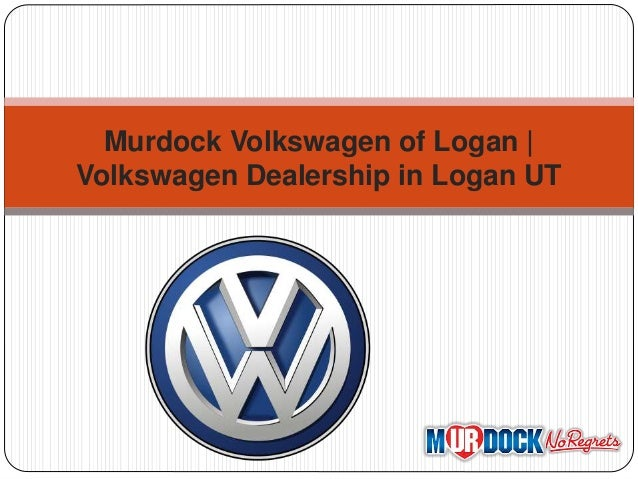 Murdock Volkswagen Of Logan Volkswagen Dealership In