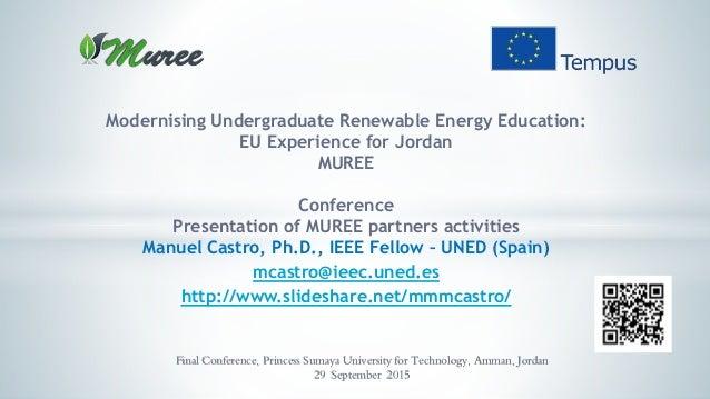 Modernising Undergraduate Renewable Energy Education: EU Experience for Jordan MUREE Conference Presentation of MUREE part...