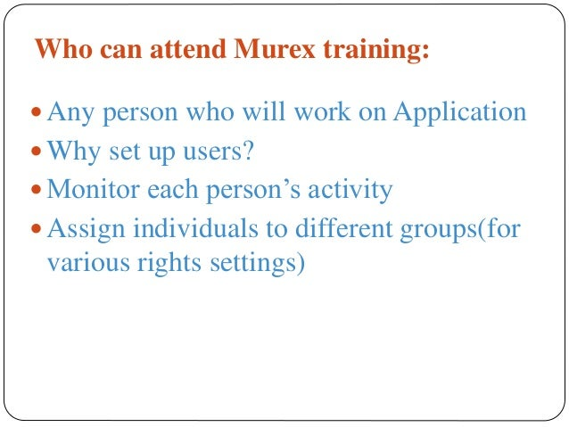Murex trading system training