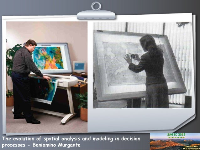 The evolution of spatial analysis and modeling in decision processes Slide 2