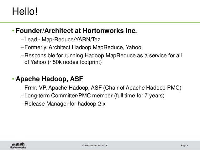 Apache Tez: Accelerating Hadoop Query Processing  Slide 2