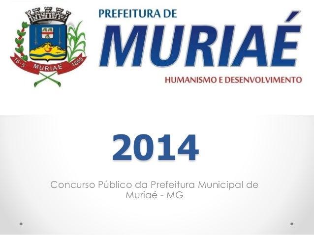 2014 Concurso Público da Prefeitura Municipal de Muriaé - MG