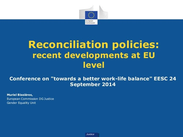 """Reconciliation policies:  recent developments at EU  level  Conference on """"towards a better work-life balance"""" EESC 24  Se..."""