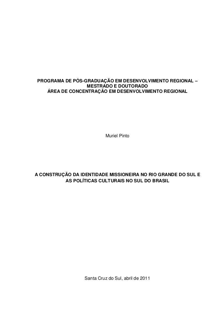 1PROGRAMA DE PÓS-GRADUAÇÃO EM DESENVOLVIMENTO REGIONAL –                 MESTRADO E DOUTORADO   ÁREA DE CONCENTRAÇÃO EM DE...