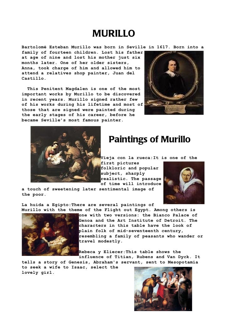 MURILLOBartolomé Esteban Murillo was born in Seville in 1617. Born into afamily of fourteen children. Lost his fatherat ag...