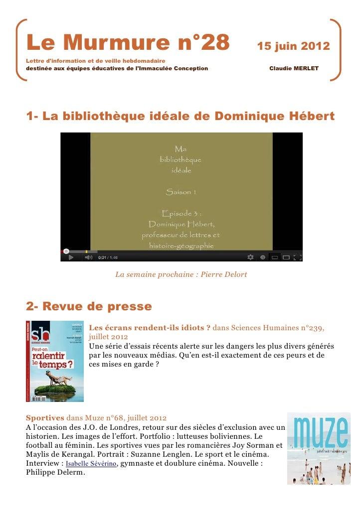 Le Murmure n°28                                                     15 juin 2012Lettre dinformation et de veille hebdomada...