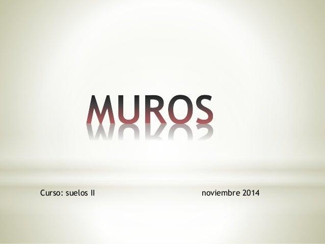 Curso: suelos II noviembre 2014