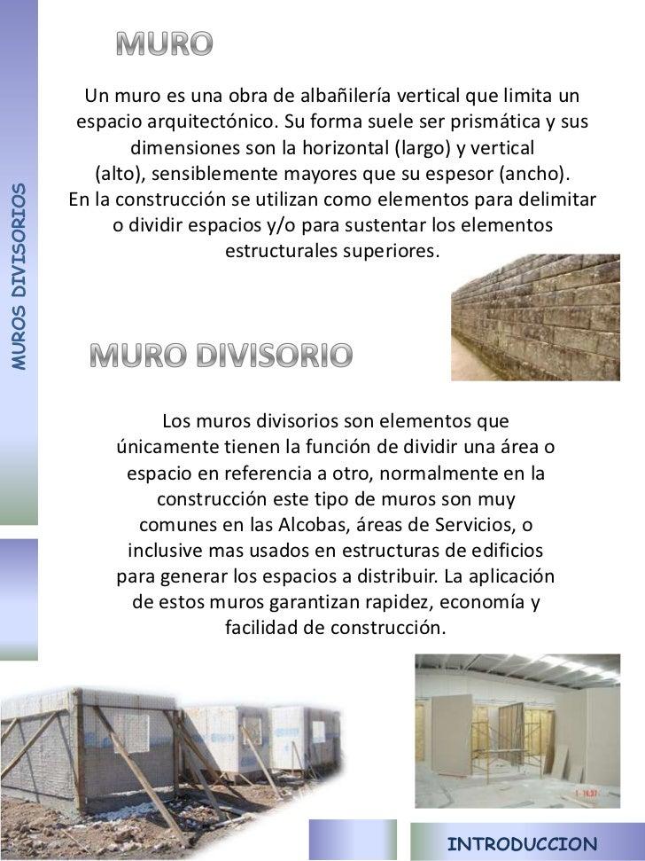 Muros divisorios Tipos de muros