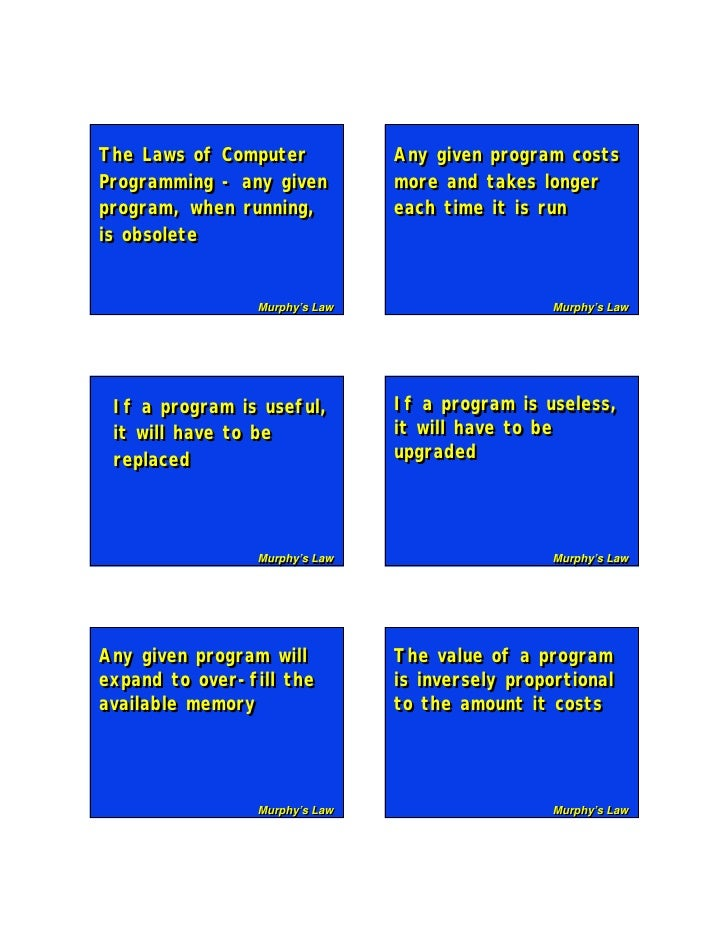 The Laws of Computer The Laws of Computer             Any given program costs                                  Any given p...