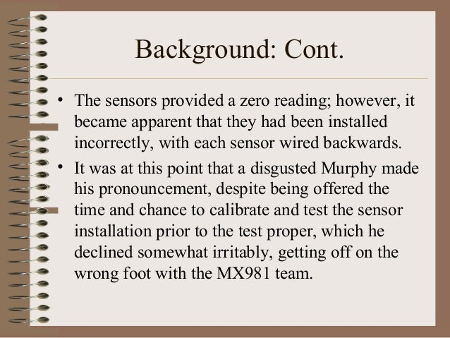 Background: Cont. • The sensors provided a zero reading; however, it became apparent that they had been installed incorrec...
