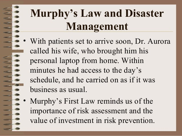 Murphy's Law and Disaster Management • With patients set to arrive soon, Dr. Aurora called his wife, who brought him his p...