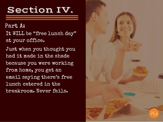 SectionIV. Part A: Just when you thought you had it made in the shade because you were working from home, you get an ema...