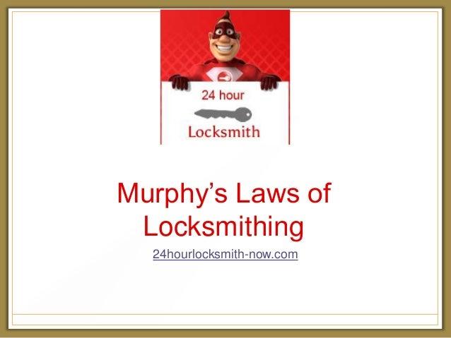 Murphy's Laws of Locksmithing 24hourlocksmith-now.com