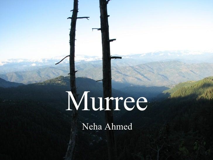 Murree Neha Ahmed