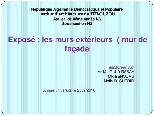 République Algérienne Démocratique et Populaire Institut d'architecture de TIZI-OUZOU Atelier de 4éme année N6 Sous-sectio...